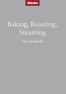 DGC7000XXL Miele Baking Roasting Steaming Cookbook 2020