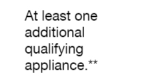 At least one additional qualifying appliance