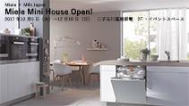 Miele Mini House Open!